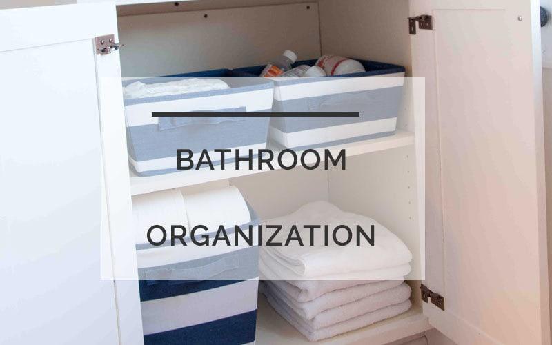 Bathroom Organization: Creating Easy Systems for Back to School