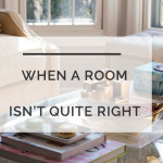 Room Design and Layout: What to Do When a Room Doesn't Feel Right