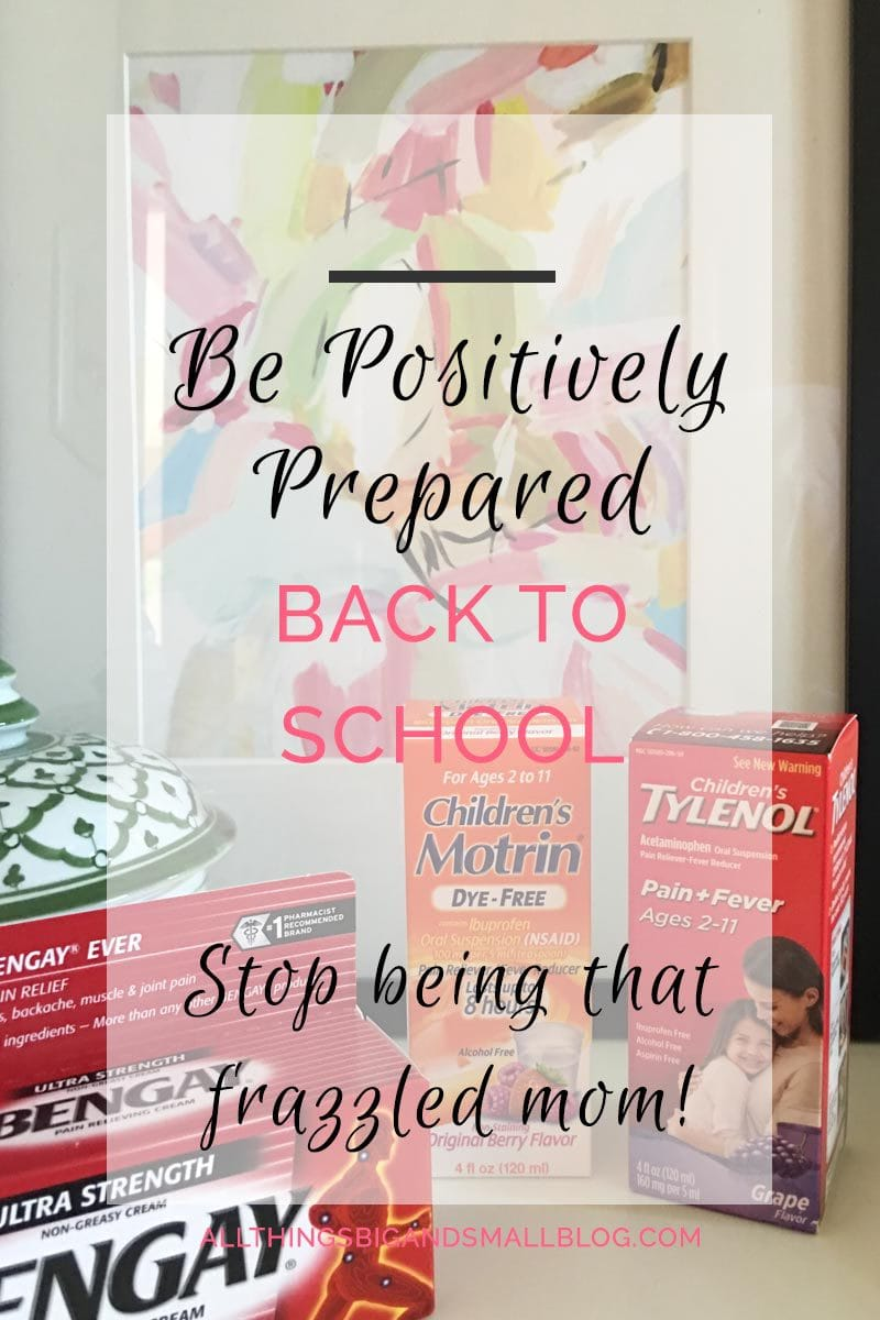 #AD: Be #PositivelyPrepared for #BackToSchool these QUICK TIPS to get BACK TO SCHOOL READY!