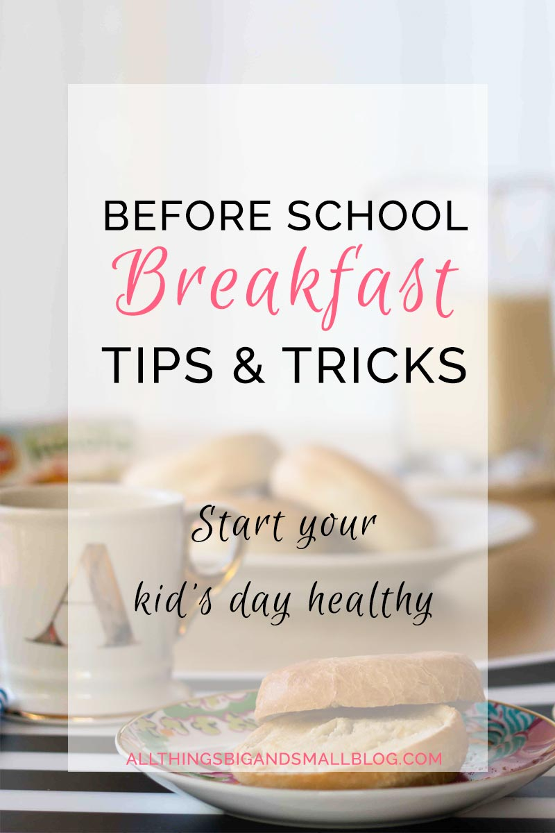 Get Your Kids to Eat Breakfast Before School #BetterBreakfast #ad | All Things Big and Small
