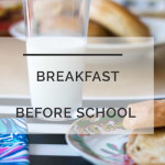 How to Get Kids To Eat Breakfast
