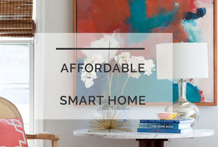 An Affordable Smart Home: Easy Ways To Upgrade Your Home