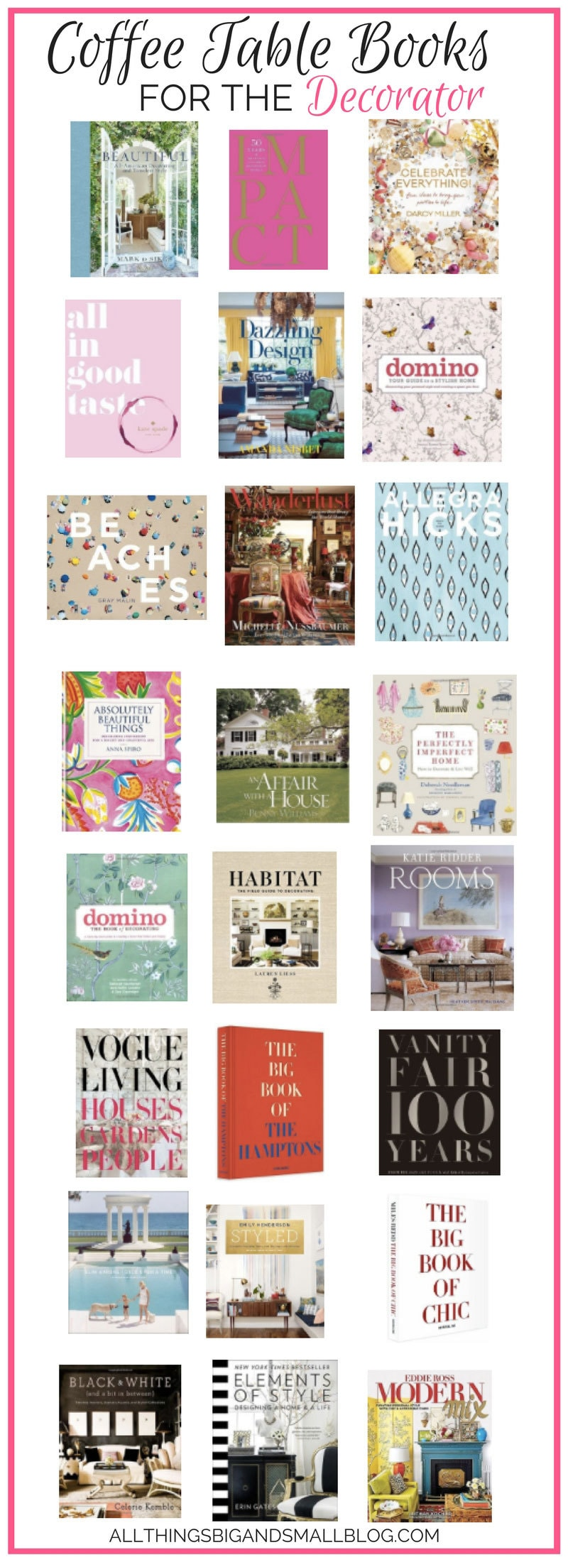 Best Coffee Table Books | Best coffee table books for decor lovers | best interior design books | best decorating books | All Things Big and Small - The Best Coffee Table Books to Read and Decorate Your Home by popular home decor blogger DIY Decor Mom