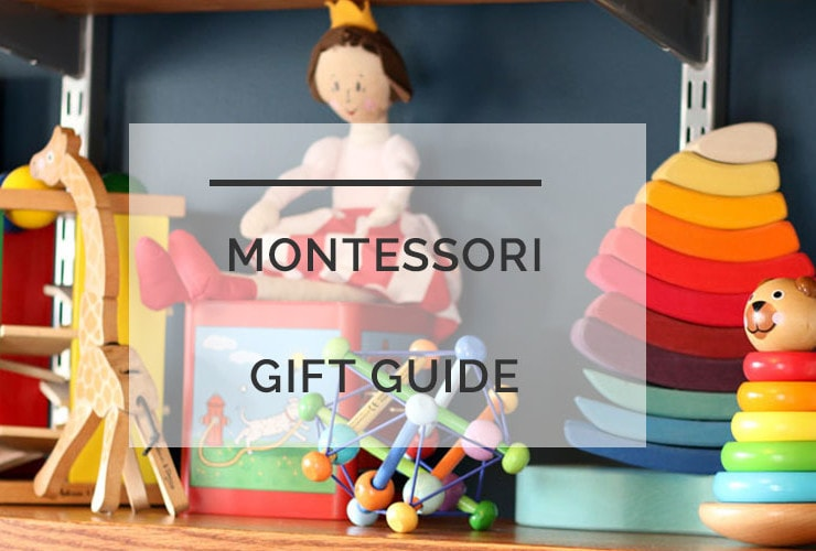 Montessori Gift Guide: Gifts that Kids AND Parents Will Love