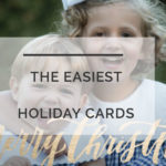 Christmas Cards 2016: The Busy Mom's Easiest Trick