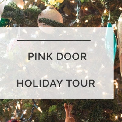Pink Door Holiday Tour | All Things Big and Small