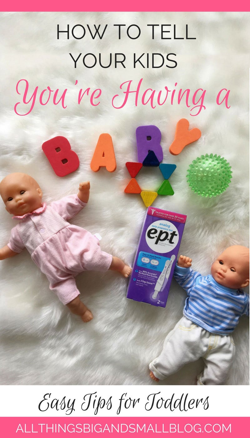 How to Tell Your Kids Your Having A Baby   Toddler and Baby   Tell Toddlers About Baby   Big Brother   Big Sister   ALL THINGS BIG AND SMALL #AD @EPT
