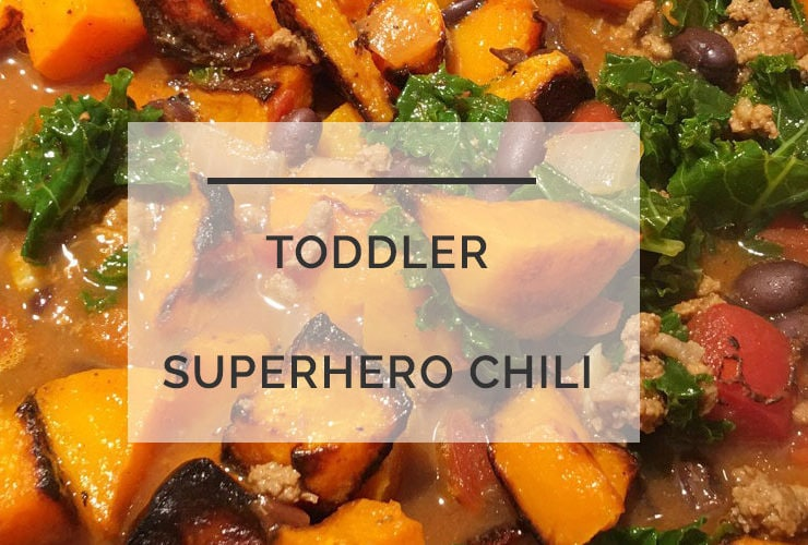 Superhero Chili: A Toddler Friendly Healthy Chili Recipe