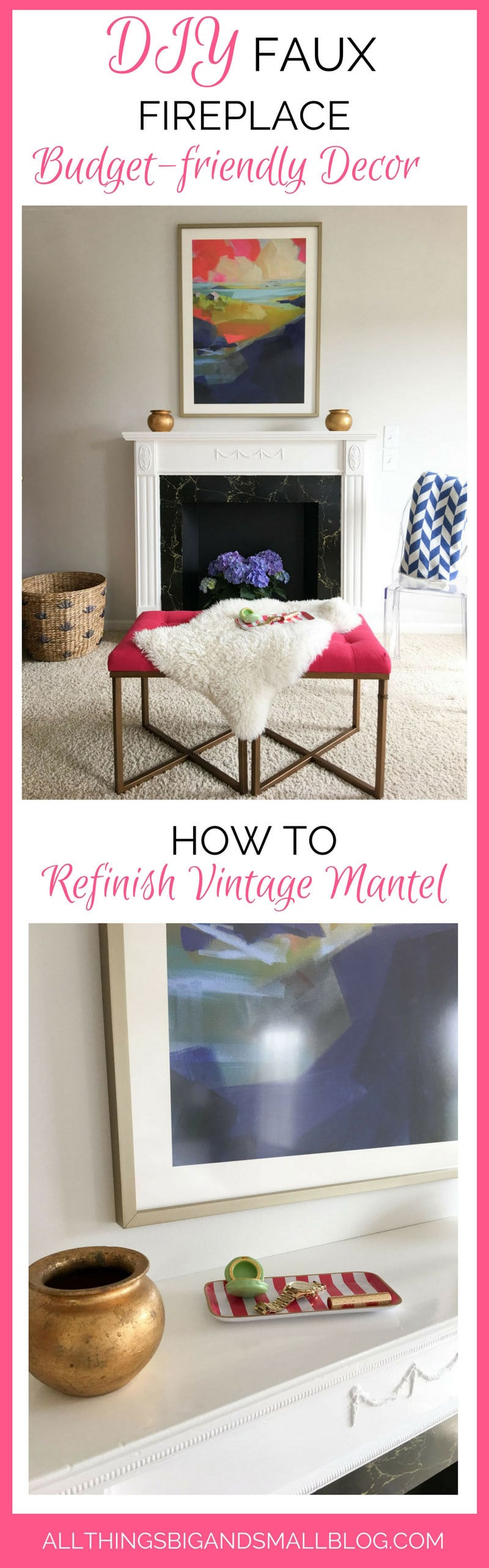 DIY Faux Fireplace | DIY Mantel | How to Refinish a Vintage Mantel | ALL THINGS BIG AND SMALL