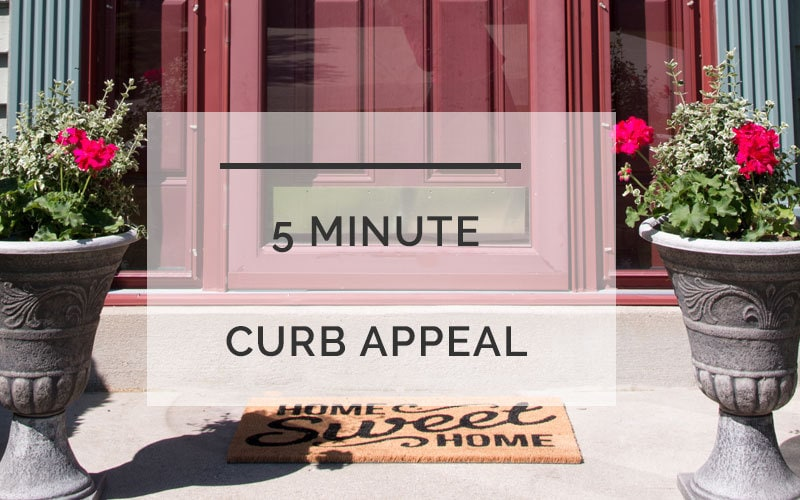 curb appeal ideas | 5 minute curb appeal upgrades