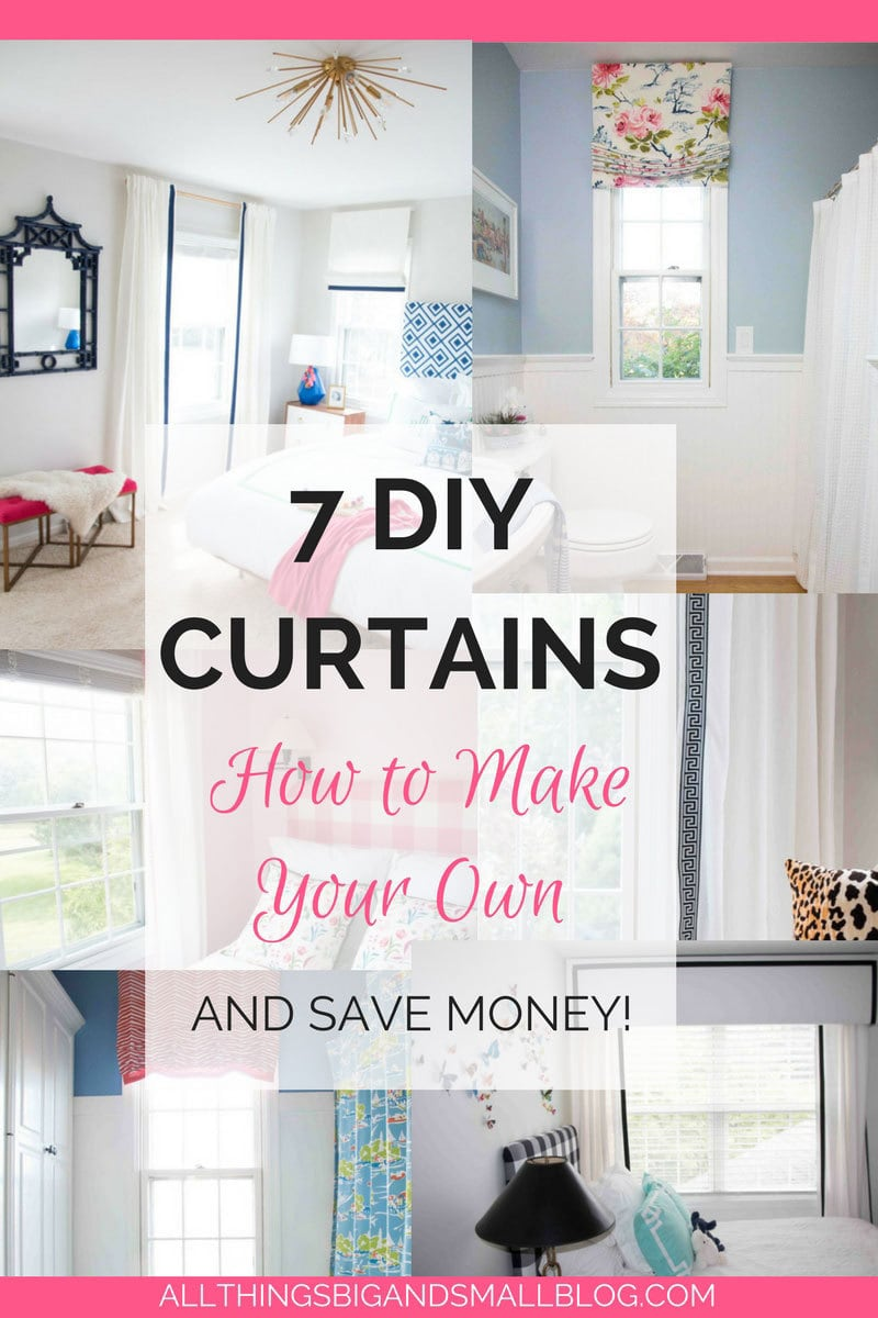 DIY Curtains- 7 DIY curtain styles anyone can do! Step-by-step tutorials for budget friendly curtains! ALL THINGS BIG AND SMALL