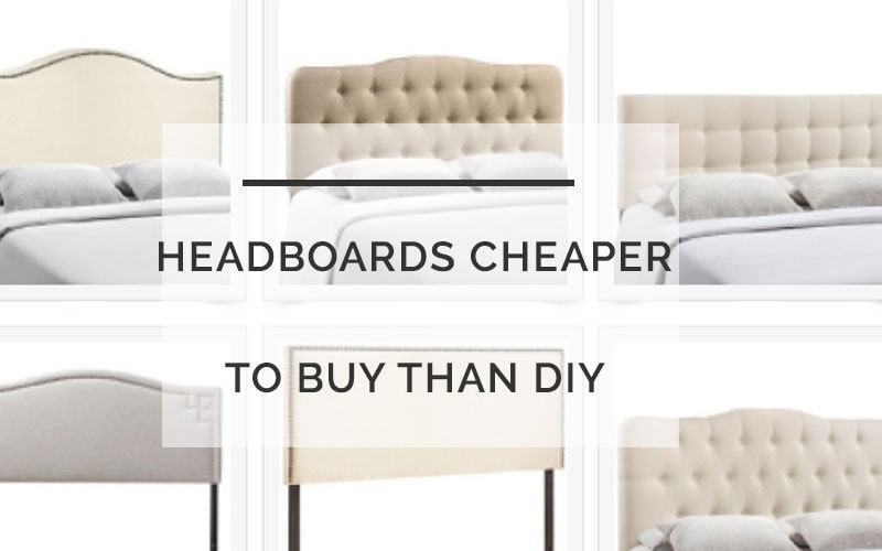 affordable headboards | cheaper to buy than diy | budget friendly headboards