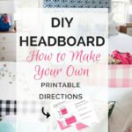 DIY Headboard | make your own headboard with these easy step-by-step instructions!