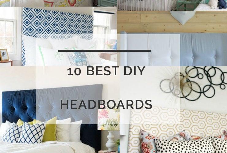 10 BEST DIY Headboards