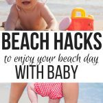 beach baby essentials plus beach baby gear that makes going to the beach with baby easier