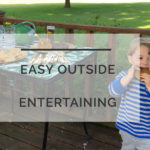 How to Host An Effortless Outdoor Party for Busy Moms