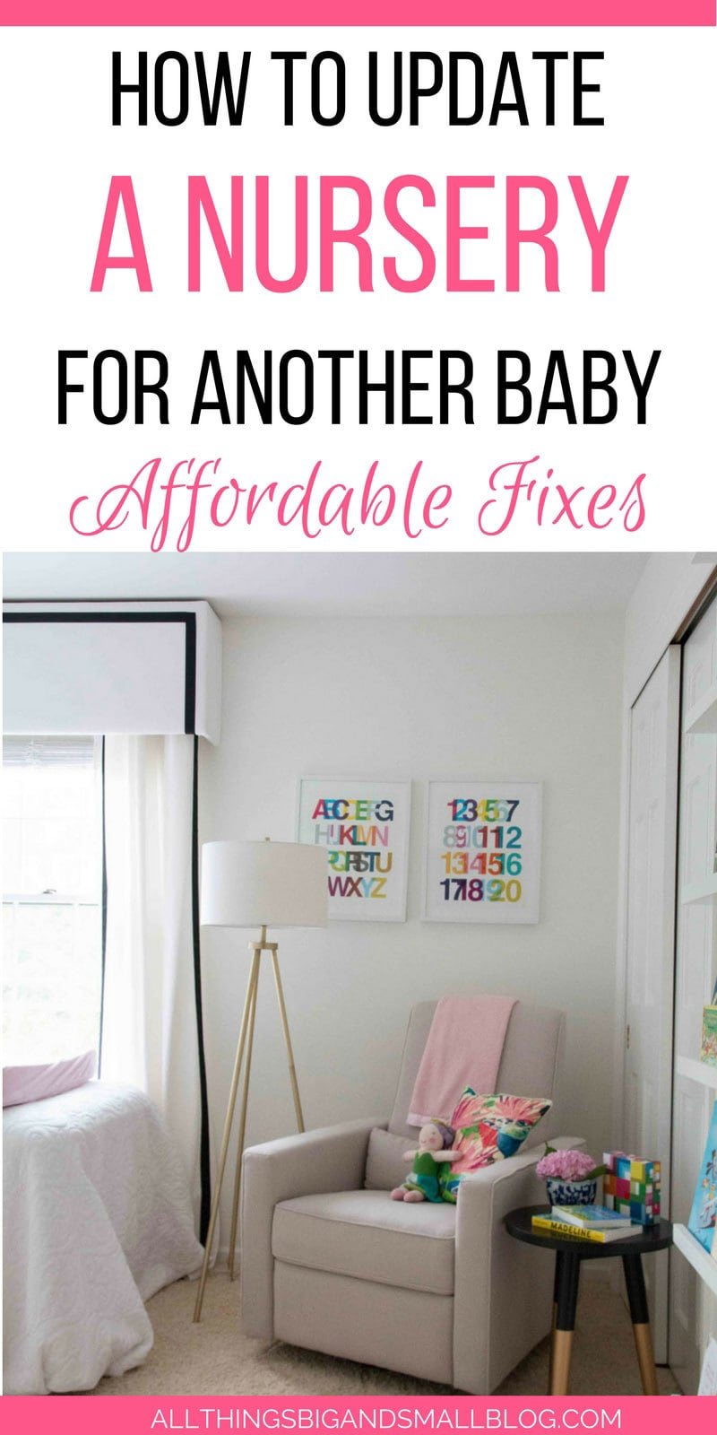 easy updates to make for your nursery and nursery furniture that's actually affordable!