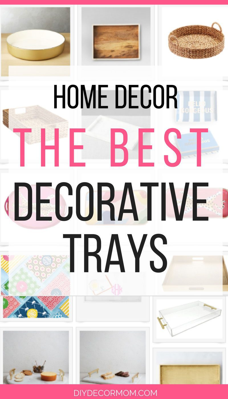 SAVING THIS! All of the best decorative trays for your home--the best tips on decorating from home decor guru DIY Decor Mom