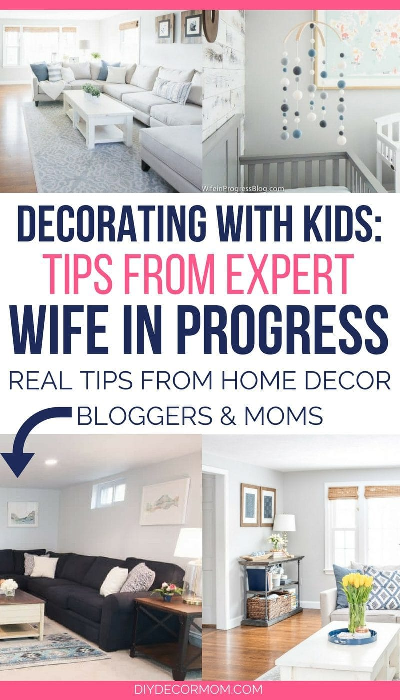 how to decorate with kids - interview with wife in progress