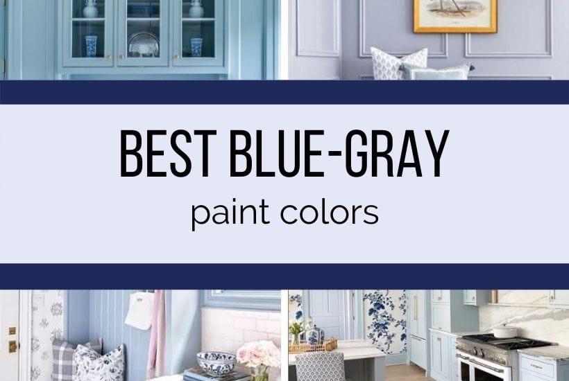 Blue Gray Paint 25 Best Paint Shades 2021 Diy Decor Mom 2021