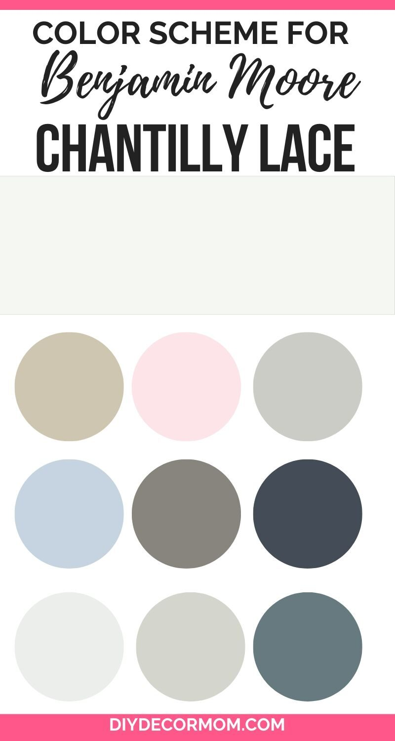 colors that go with benjamin moore chantilly lace