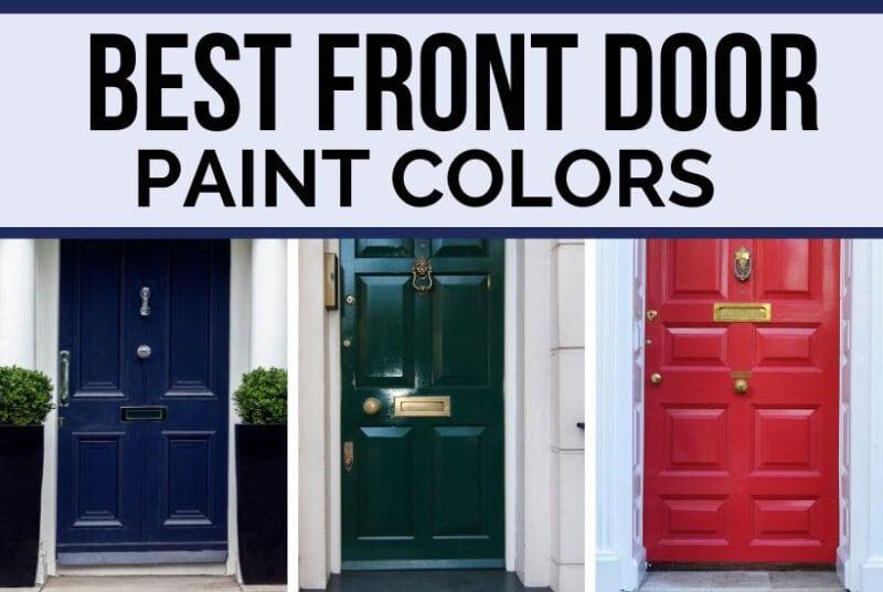 Best Front Door Paint Colors 2020 Diy Decor Mom