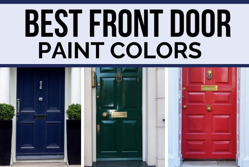 Best Front Door Paint Colors 2020 - DIY Decor Mom